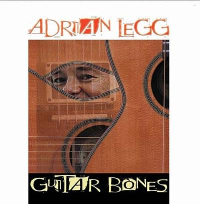 Guitar Bones by Adrian Legg News Archives 2005-2003