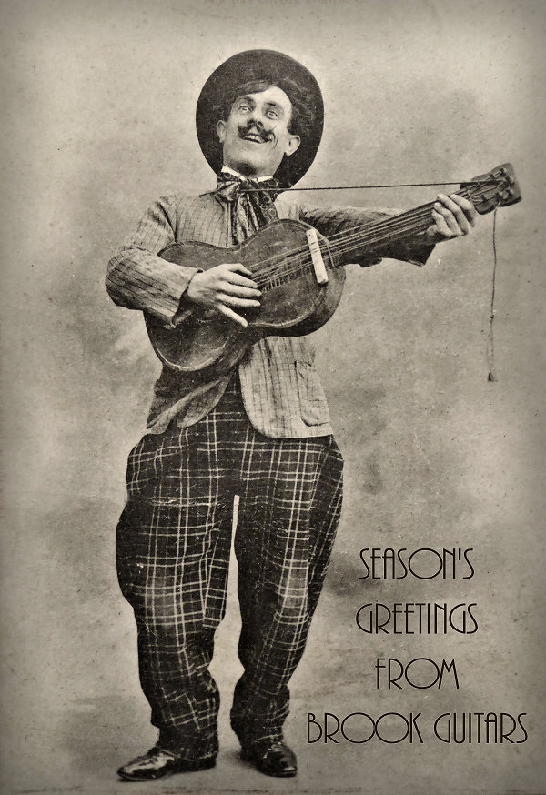 Season's Greetings from Brook Guitars News Archive 2016-2015