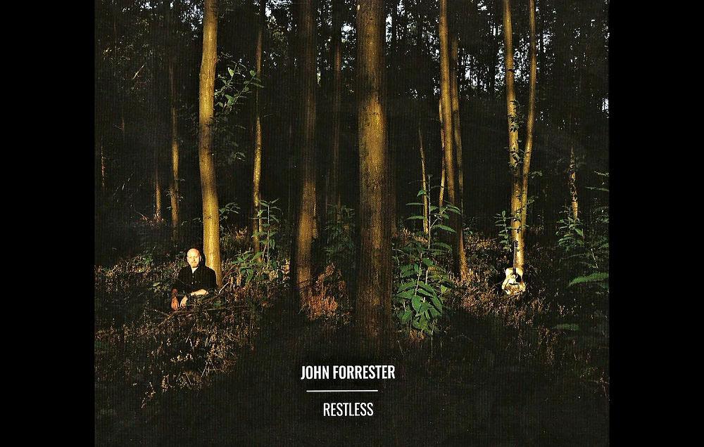 John Forrester Restless